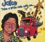 Jake - Take A Little Ride With Me
