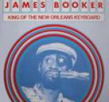 James Booker - King of the New Orleans Keyboard