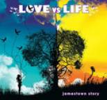Jamestown Story - Love Vs. Life
