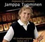 Jamppa Tuominen - 40 Unohtumatonta Laulua 3 - Kaipuuni On Uskomaton