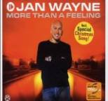 Jan Wayne - More Than a Feeling