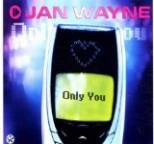Jan Wayne - Only You