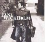 Jani Wickholm - Kaikki muuttuu