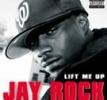 Jay Rock - Lift Me Up