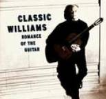 John Williams - Classic Williams -- Romance of the Guitar