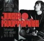 Jukka Kuoppamäki - Kultaa tai kunniaa - Satsangan rock-vuodet 1973-1979