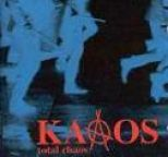 Kaaos - Total Chaos