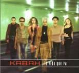Kabah - La Vida Que Va