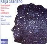 Kaija Saariaho - Saariaho, K.: Graal Theatre / Solar / Lichtbogen