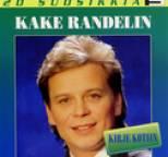Kake Randelin - 20 suosikkia / Kirje Kotiin