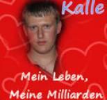 Kalle - Mein Leben, meine Milliarden