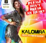 Kalomoira - Please Don't Break My Heart