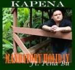 Kapena - Mandatory Holiday (feat. Pena Bu)