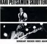 Kari Peitsamon Skootteri - Sergeant Rocker Rides Again