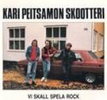 Kari Peitsamon Skootteri - Vi skall spela rock