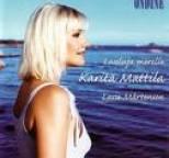 Karita Mattila - Lauluja merelle