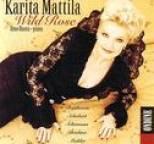Karita Mattila - Wild Rose