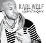 Karl Wolf - Ghetto Love