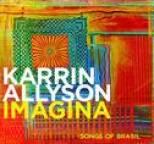 Karrin Allyson - Imagina: Songs Of Brasil