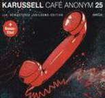 Karussell - Café Anonym (25th Anniversary Edition)