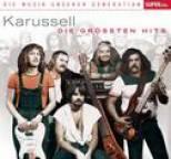 Karussell - Musik unserer Generation - Die grössten Hits