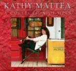 Kathy Mattea - A Collection Of Hits