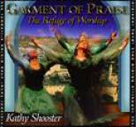 Kathy Shooster - Garment of Praise
