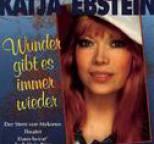 Katja Ebstein - Wunder gibt es immer wieder