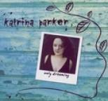 Katrina Parker - Only Dreaming