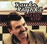 Kauko Röyhkä - Rock'n'roll-klisee