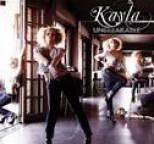 Kayla - Unbreakable