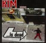 Kim - Kim Is Dead