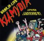Klamydia - Loputon Luokkaretki Wanaja-Live