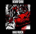 KMFDM - Hau Ruck
