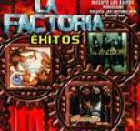 La Factoria - Exitos