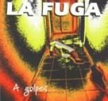 La Fuga - A golpes de Rock'n'Roll
