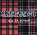 Lagwagon - Double Plaidinum (Reissue)