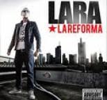 Lara - La Reforma