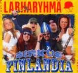 Larharyhmä - Sirkus Finlandia
