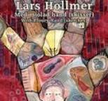 Lars Hollmer - With Floury Hand (sketches)  / Med Mjölad Hand (skisser)