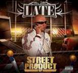 Late - Street Product - EP