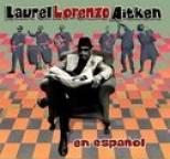 Laurel Aitken - En Espanol