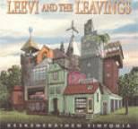 Leevi and the Leavings - Keskeneräinen sinfonia