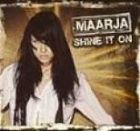 Maarja - Shine It On