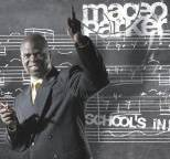 Maceo Parker - School's In