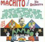 Machito And His Orchestra - Mambo Y Cha Cha, Tea for Two