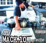 Mack 10 - The Recipe (Explicit)