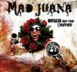 Mad Juana - Bruja On The Corner