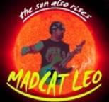 Madcat Leo - THE SUN ALSO RISES