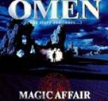 Magic Affair - Omen - The Story Continues